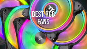 best-rgb-fans-for-pc-building